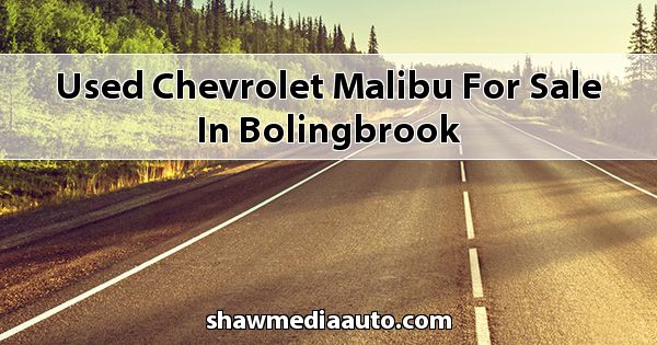 Used Chevrolet Malibu for sale in Bolingbrook