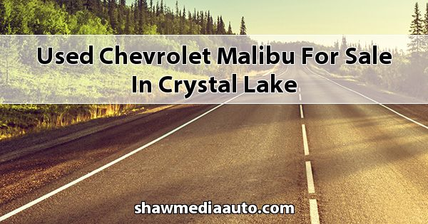 Used Chevrolet Malibu for sale in Crystal Lake