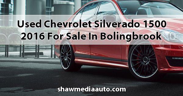 Used Chevrolet Silverado 1500 2016 for sale in Bolingbrook