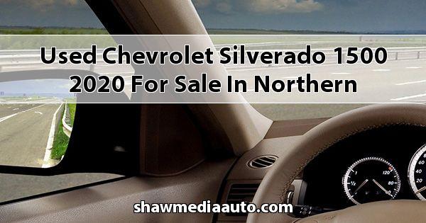 Used Chevrolet Silverado 1500 2020 for sale in Northern Illinois