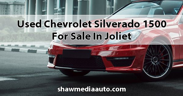 Used Chevrolet Silverado 1500 for sale in Joliet