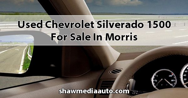 Used Chevrolet Silverado 1500 for sale in Morris