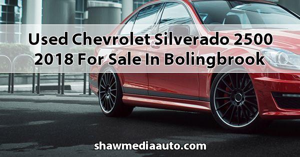Used Chevrolet Silverado 2500 2018 for sale in Bolingbrook