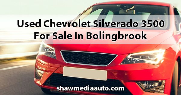 Used Chevrolet Silverado 3500 for sale in Bolingbrook