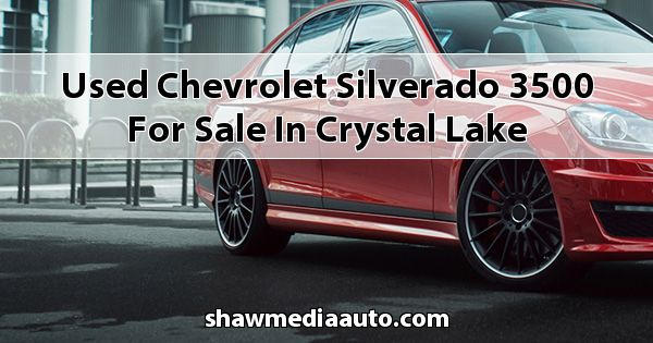 Used Chevrolet Silverado 3500 for sale in Crystal Lake