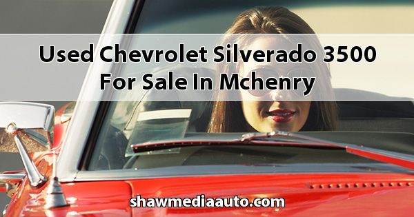 Used Chevrolet Silverado 3500 for sale in Mchenry