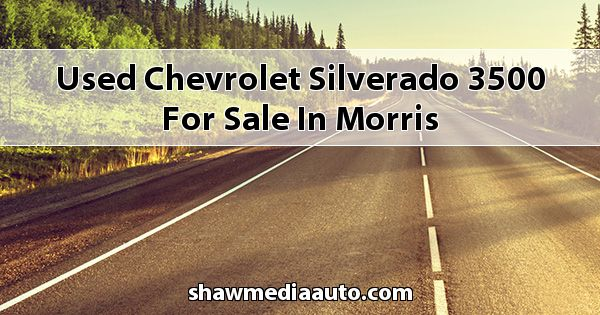 Used Chevrolet Silverado 3500 for sale in Morris