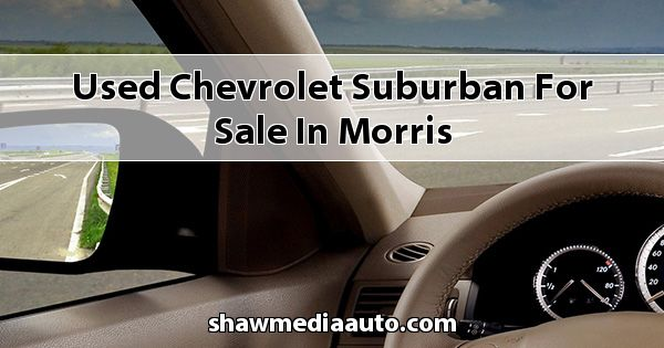 Used Chevrolet Suburban for sale in Morris