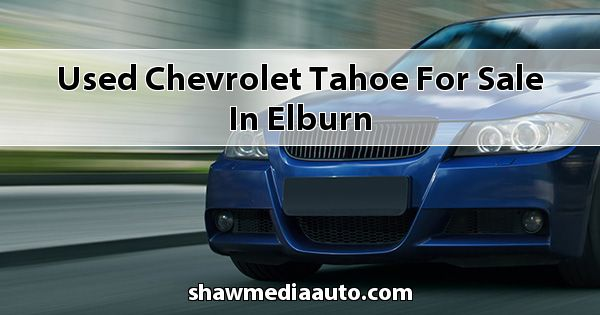Used Chevrolet Tahoe for sale in Elburn