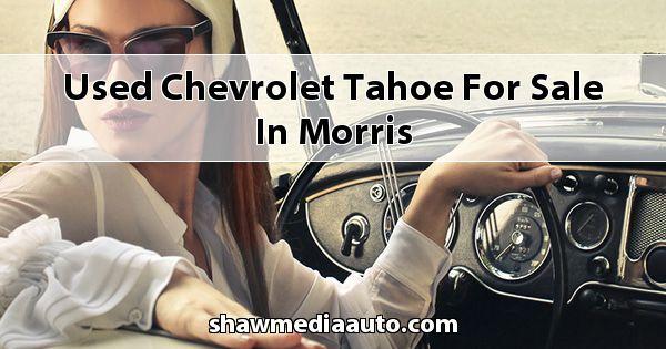Used Chevrolet Tahoe for sale in Morris