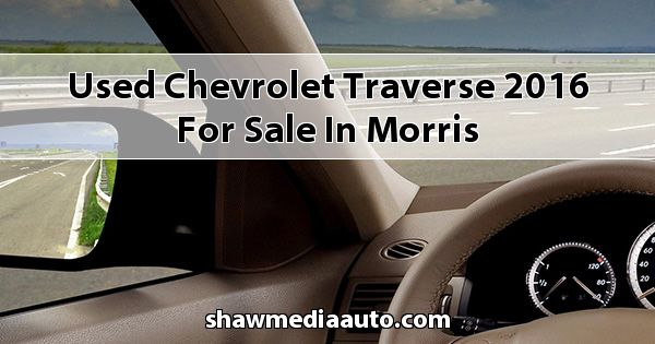 Used Chevrolet Traverse 2016 for sale in Morris