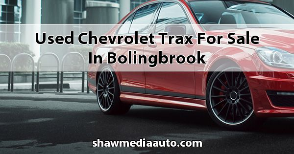 Used Chevrolet Trax for sale in Bolingbrook