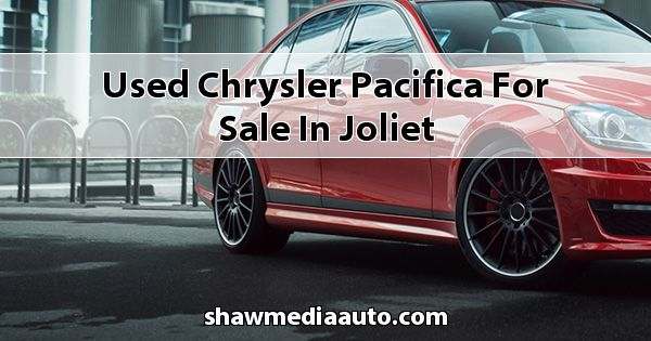 Used Chrysler Pacifica for sale in Joliet