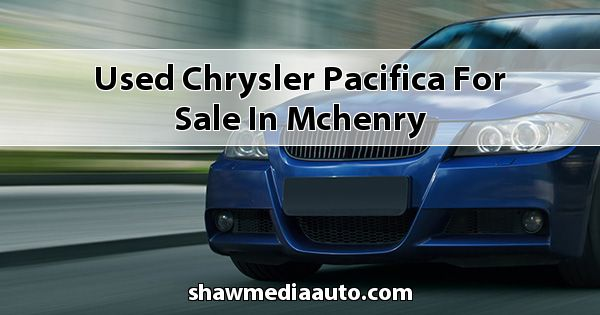 Used Chrysler Pacifica for sale in Mchenry