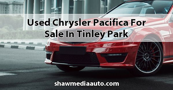 Used Chrysler Pacifica for sale in Tinley Park