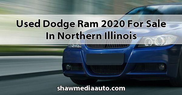 Used Dodge RAM 2020 for sale in Northern Illinois