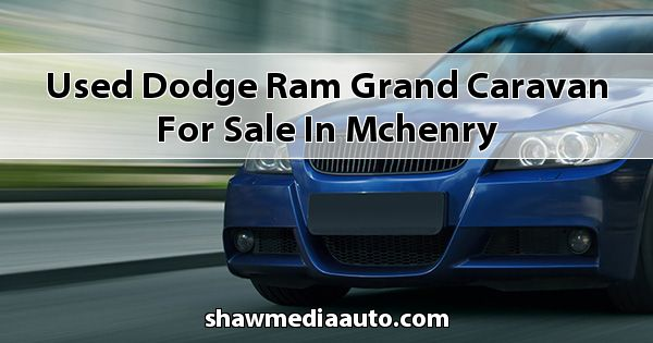 Used Dodge RAM Grand Caravan for sale in Mchenry