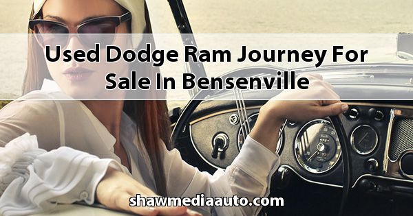 Used Dodge RAM Journey for sale in Bensenville