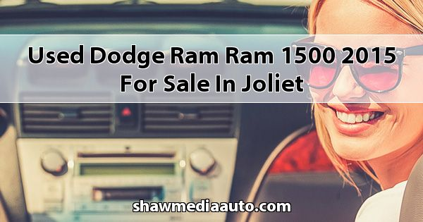Used Dodge RAM Ram 1500 2015 for sale in Joliet