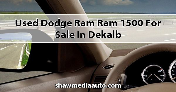 Used Dodge RAM Ram 1500 for sale in Dekalb
