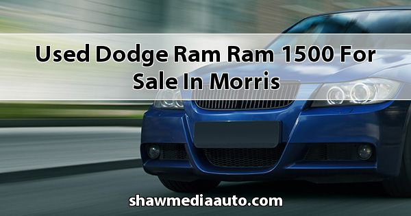 Used Dodge RAM Ram 1500 for sale in Morris