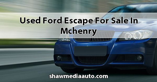 Used Ford Escape for sale in Mchenry