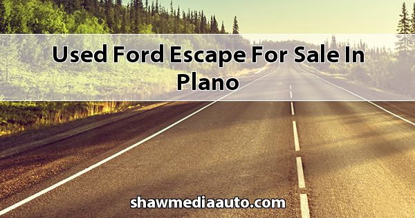 Used Ford Escape for sale in Plano