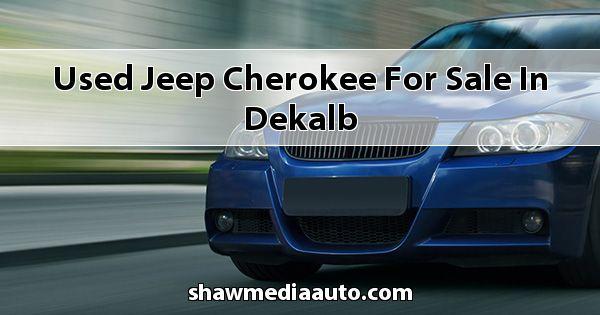 Used Jeep Cherokee for sale in Dekalb