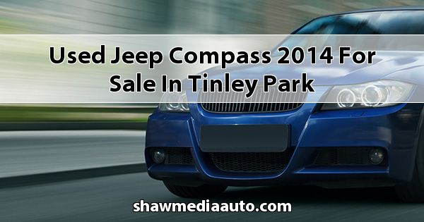 Used Jeep Compass 2014 for sale in Tinley Park