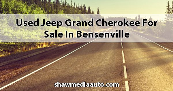 Used Jeep Grand Cherokee for sale in Bensenville