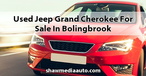 Used Jeep Grand Cherokee for sale in Bolingbrook