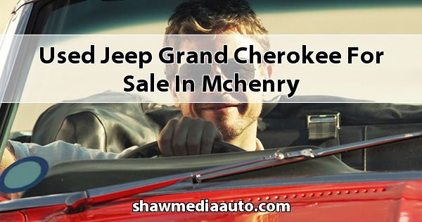 Used Jeep Grand Cherokee for sale in Mchenry