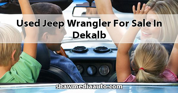Used Jeep Wrangler for sale in Dekalb