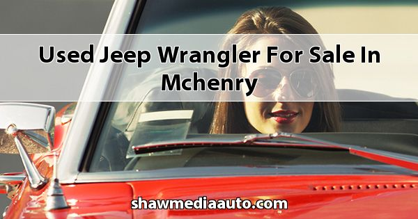 Used Jeep Wrangler for sale in Mchenry