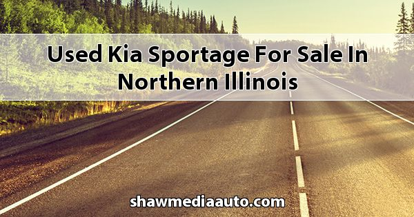 Used Kia Sportage for sale in Northern Illinois