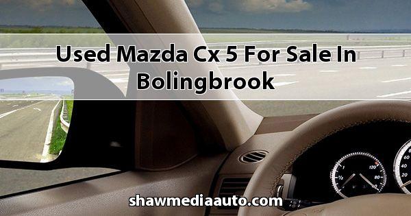 Used Mazda CX-5 for sale in Bolingbrook