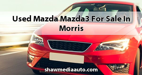 Used Mazda Mazda3 for sale in Morris