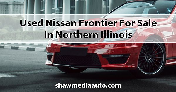 Used Nissan Frontier for sale in Northern Illinois