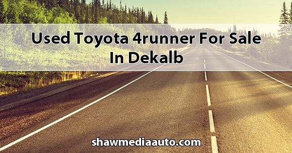 Used Toyota 4Runner for sale in Dekalb