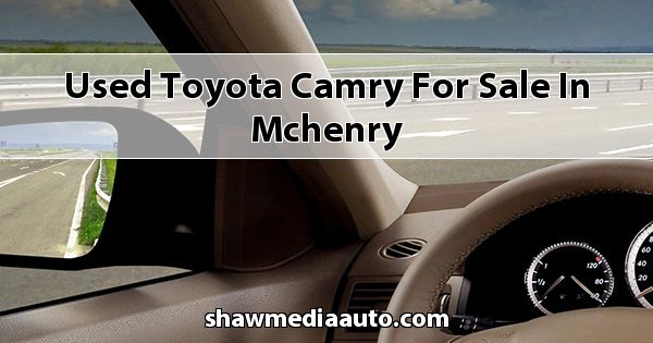 Used Toyota Camry for sale in Mchenry
