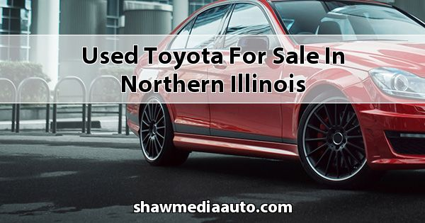 Used Toyota for sale in Northern Illinois