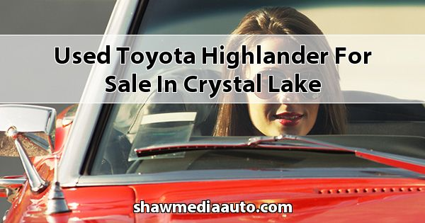 Used Toyota Highlander for sale in Crystal Lake