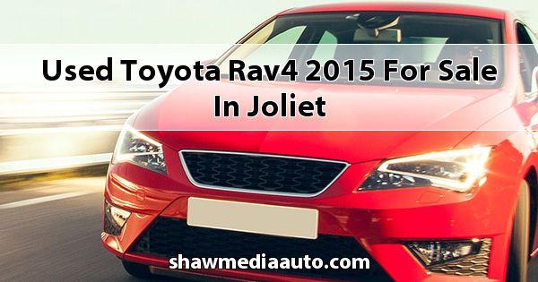 Used Toyota RAV4 2015 for sale in Joliet