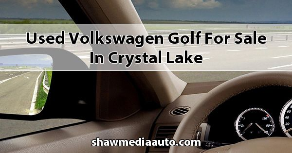 Used Volkswagen Golf for sale in Crystal Lake