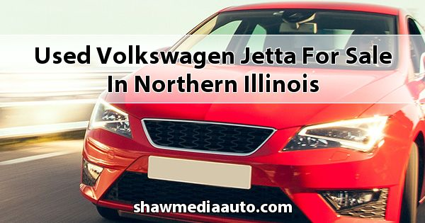 Used Volkswagen Jetta for sale in Northern Illinois