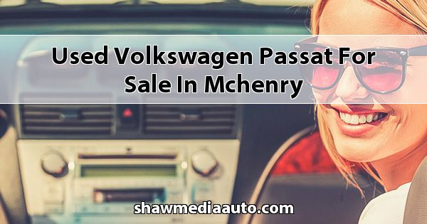 Used Volkswagen Passat for sale in Mchenry