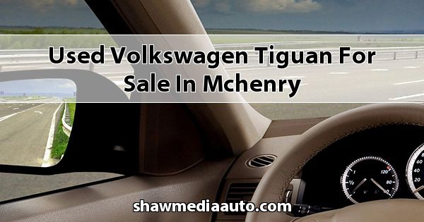 Used Volkswagen Tiguan for sale in Mchenry